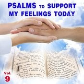Psalms To Support My Feelings Today, Vol. 9 Songs