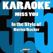 Miss You (In The Style Of Darius Rucker) [Karaoke Version] Song