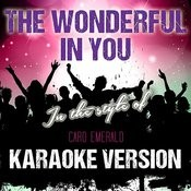 The Wonderful In You (In The Style Of Caro Emerald) [Karaoke Version] - Single Songs