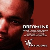 Dreaming (Feat. Dusean Williams) Song