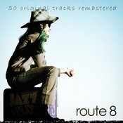 Jazz On The Road .Route 8 (50 Original Tracks Remastered) Songs