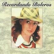 Recordando Boleros Songs