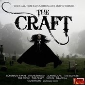 The Craft - Movie Themes Songs