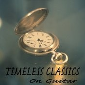 Timeless Classics On Guitar Songs