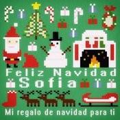 Feliz Navidad Sofia - Mi Regalo De Navidad Para Ti Songs