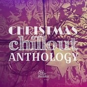Christmas Chillout Anthology Songs