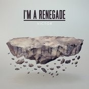 I'm A Renegade Songs