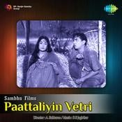 Pattaliyin Vetri Songs