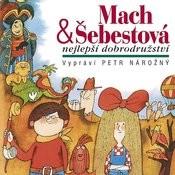 Macourek: Mach & Šebestová Nejlepší Dobrodružství Songs