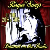 Risqué Songs Of The '20s & '30s - Banned On The Radio Songs