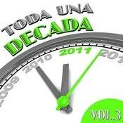 Toda Una Década Vol. 3 Songs