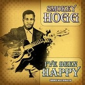 Smokey Hogg - I've Been Happy (Original-Recordings) Songs