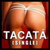 Tacatá (Cover Version) - Single Songs