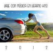 Viaje Con Música En Verano Hits 2012 Songs