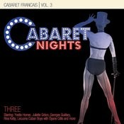 Cabaret Nights … Cabaret Francais Performance 3 Songs