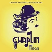 Chaplin: The Musical Songs
