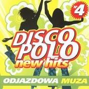 Disco Polo New Hits Vol. 4. Odjazdowa Muza Songs