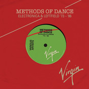 Methods Of Dance (Electronica & Leftfield '73-'87) Songs