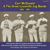 Earl Mcdonald & The Great Louisville Jug Bands 1924-1931 Songs