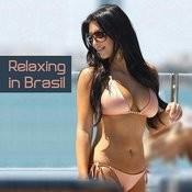 Relaxing In Brasil Songs