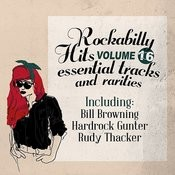 Rockabilly Hits, Essential Tracks And Rarities, Vol. 16 Songs