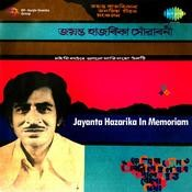 Jayanta Hazarika In Memorium Songs