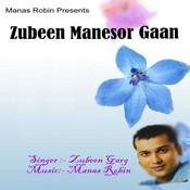 Zubeen Manasor Gan Songs
