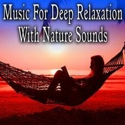 Music For Deep Relaxation Songs