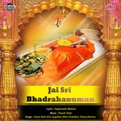 Jai Shri Bhadrahanuman Songs