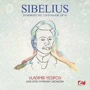 Sibelius: Symphony No. 2 In D Major, Op. 43 (Digitally Remastered) Songs