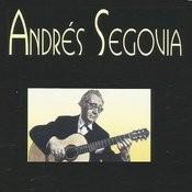 Andrés Segovia Songs