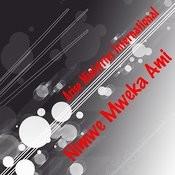 Nimwe Mweka Ami Songs