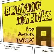 Backing Tracks / Pop Artists Index, A, (America / American Authors / American Hi Fi / Amerie), Vol. 37 Songs