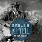 The Classic Blues Collection: Blind Willie Mctell Songs