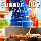 Summer B B Q Music Songs