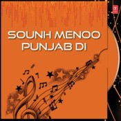 Sounh Menoo Punjab Di Songs