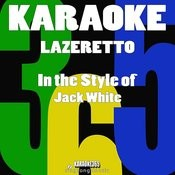 Lazaretto (In The Style Of Jack White) [Karaoke Version] - Single Songs