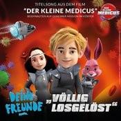 Völlig Losgelöst (Original Motion Picture Soundtrack - Der Kleine Medicus) Songs