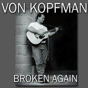 Broken Again Songs