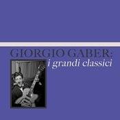 Giorgio Gaber: I Grandi Classici Songs