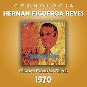 Hernan Figueroa Reyes Cronología - Hernan Figueroa Reyes (1970) Songs