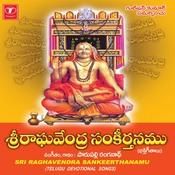 Sri Raghavenda Sankeerthanamu Songs
