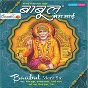Baabul Mera Sai Songs