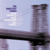 The Sweetest Punch - The New Songs of Elvis Costello & Burt Bacharach Songs
