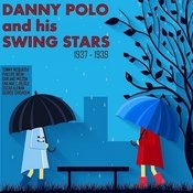 Danny Polo & His Swing Stars, 1937-1939 Songs