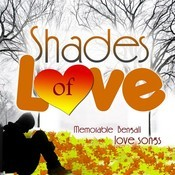Shades Of Love - Memorable Bengali Love Songs Songs