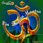 Om Dhyan Mantra Songs