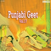 Punjabi Geet Vol 17 Songs