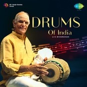 Drums Of India U K Sivaraman Mridangam Solo Songs