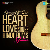 Strings Of Heart Love Songs Hindi Films Guitar Songs